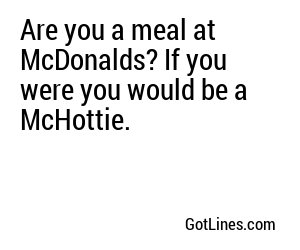 Fast Food Pick Up Lines