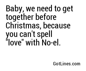 Christmas Pick Up lines - Part 3