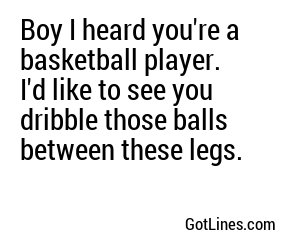 Basketball Pick Up Lines