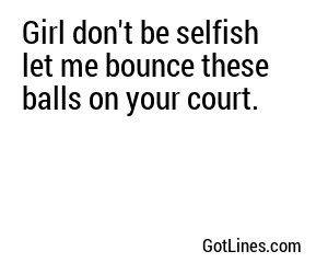Sports Pick Up Lines - Part 4