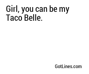 Fast Food Pick Up Lines - Part 2