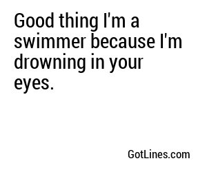 Swimming Pick Up Lines