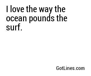 Beach Pick Up Lines - Part 4
