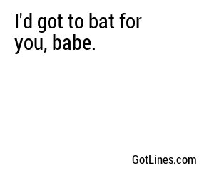 Baseball Pick Up Lines