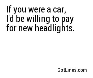 Car Pick Up Lines - Part 4