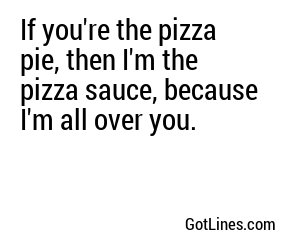 Food Pick Up Lines