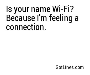 Internet Pick Up Lines