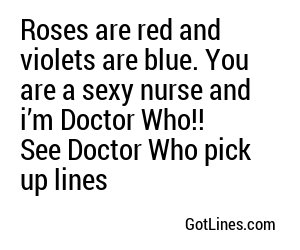 Roses Are Red Pick Up Lines
