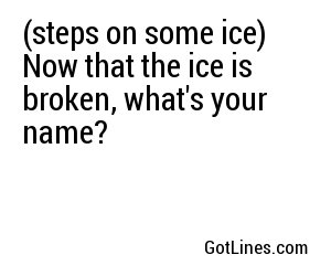 Ice pick up lines