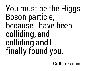 Physics Pick Up Lines