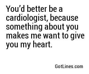 Medical Pick Up Lines